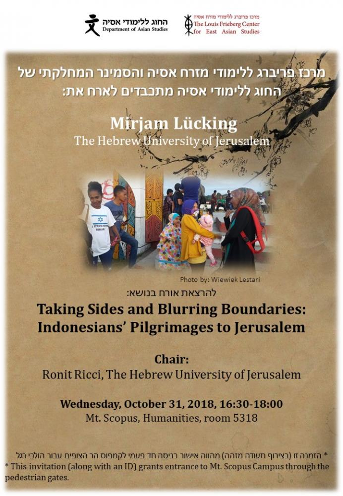 Taking Sides and Blurring Boundaries: Indonesians' Pilgrimages to Jerusalem