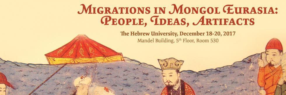 Migrations in Mongol Eurasia: People, Ideas, Artifacts